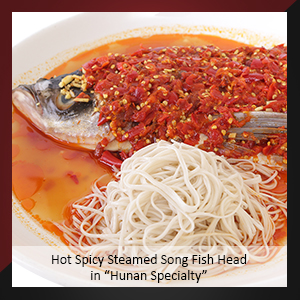 "Hot Spicy Steamed Song Fish Head in ""Hunan Specialty"""