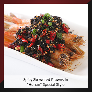 "Spicy Skewered Prawns in ""Hunan"" Special Style"